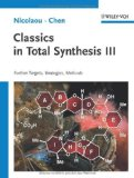 Classics in Total Synthesis III: New Targets, Strategies, Methods