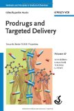Prodrugs and Targeted Delivery: Towards Better ADME Properties (Methods and Principles in Medicinal Chemistry)